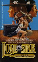 Lone Star and the Montana Troubles