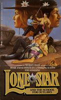 Lone Star and the School for Outlaws