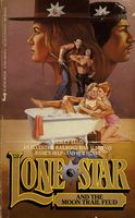Lone Star and the Moon Trail Feud