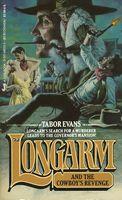 Longarm and the Cowboy's Revenge