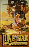 Lone Star and the Rio Grande Bandits