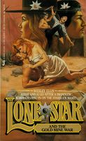 Lone Star and the Gold Mine War