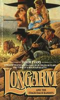 Longarm and the Stagecoach Bandits