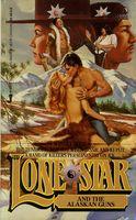 Lone Star and the Alaskan Guns