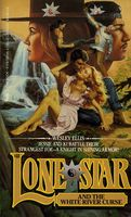Lone Star and the White River Curse
