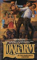 Longarm in the Hard Rock Country