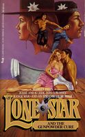 Lone Star and the Gunpowder Cure