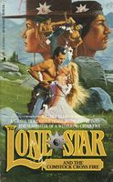 Lone Star and the Comstock Cross Fire