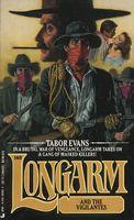 Longarm and the Vigilantes