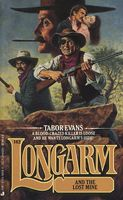Longarm and the Lost Mine