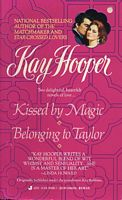 Kissed by Magic / Belonging to Taylor