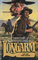 Longarm and the Fool Killer