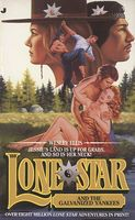 Lone Star and the Galvanized Yankees