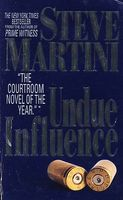 Undue Influence by Steve Martini