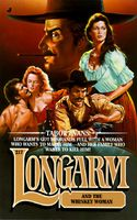 Longarm and the Whiskey Woman