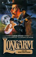 Longarm and the Rebel