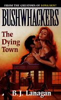 The Dying Town