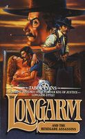 Longarm and the Renegade Assassins