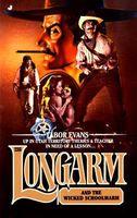 Longarm and the Wicked Schoolmarm