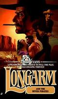 Longarm and the River Pirates