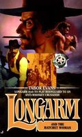 Longarm and the Hatchet Woman