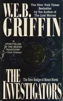 The Investigators by W.E.B. Griffin