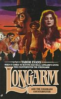 Longarm and the Colorado Counterfeiter