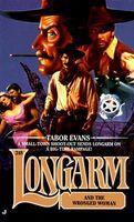 Longarm and the Wronged Woman