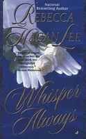 Whisper Always