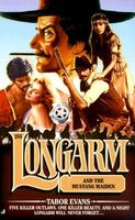 Longarm and the Mustang Maiden