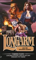 Longarm and the Dynamite Damsel