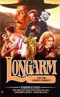 Longarm and the Golden Goddess