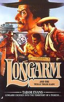 Longarm and the Texas Tiger Lady