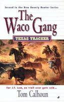 The Waco Gang