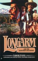 Longarm and the Rancher's Daughter