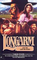 Longarm and the Lady Hustlers