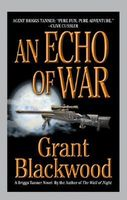 An Echo of War by Grant Blackwood