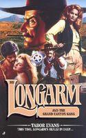 Longarm and the Grand Canyon Gang