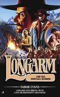 Longarm and the Montana Madmen