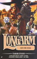 Longarm Sets the Stage