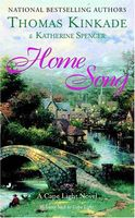 Home Song by Thomas Kinkade; Katherine Spencer
