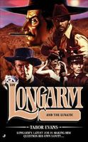 Longarm and the Lunatic