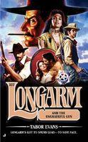 Longarm and the Ungrateful Gun