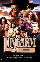 Longarm and the Apache War
