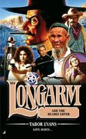 Longarm and the Deadly Lover