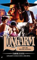 Longarm and the Missing Marshal