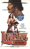 Longarm and the Golden Eagle Shoot-Out