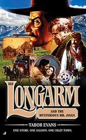 Longarm and the Mysterious Mr. Jiggs