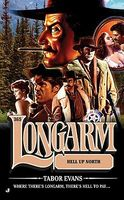Longarm and the Hell Up North