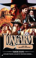 Longarm and the Arizona Assassin